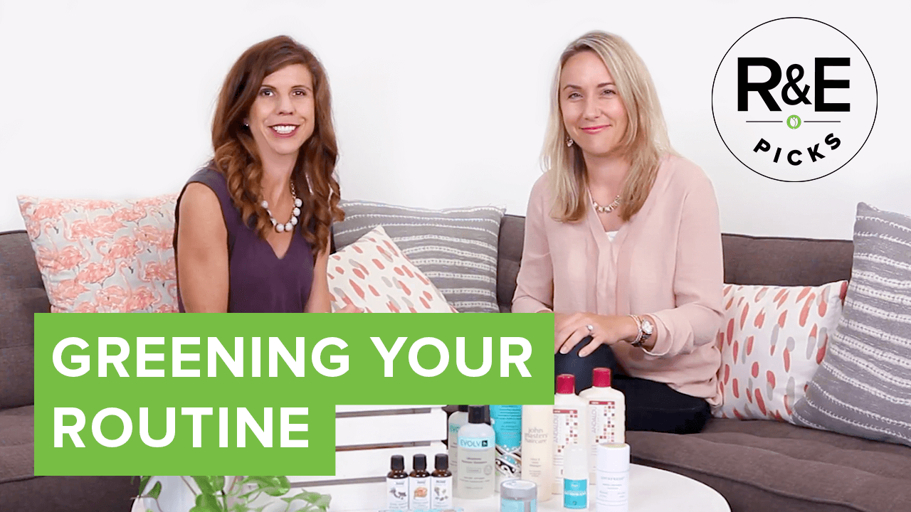 rebecca & erin's picks for greening your beauty routine