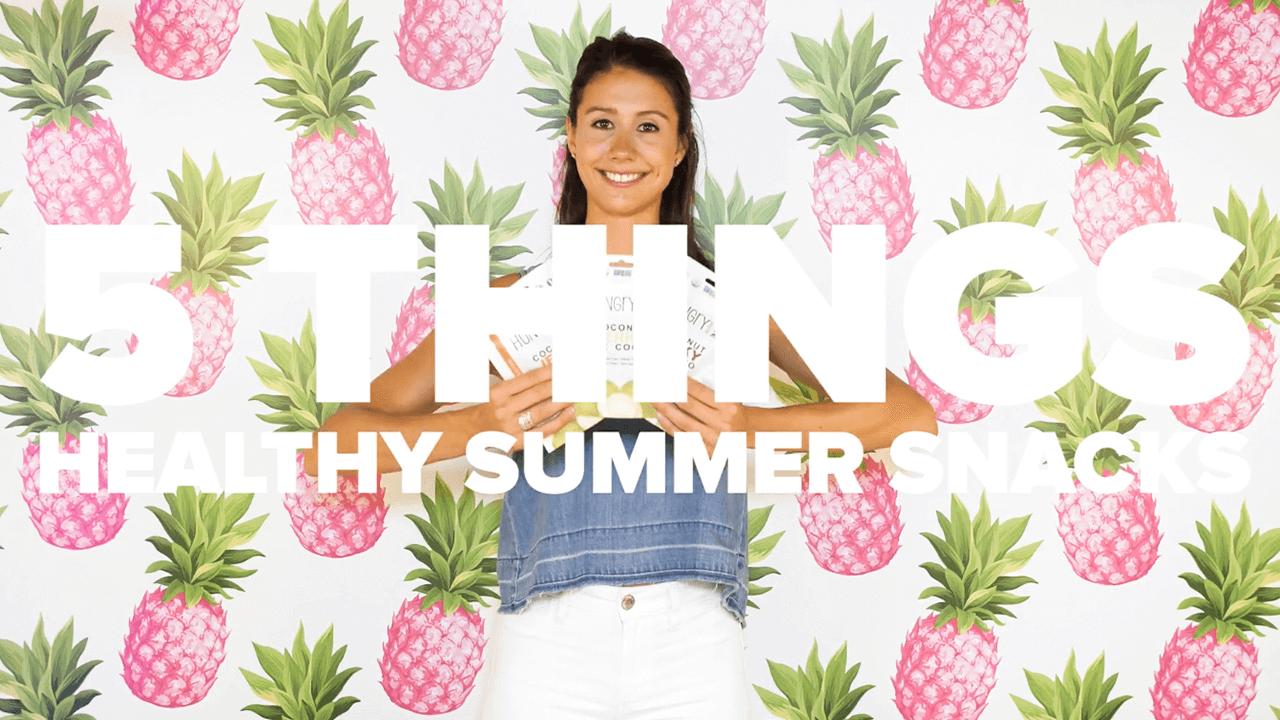 healthy summer snacks thumbnail